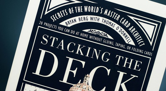Stacking the Deck - Amazing Card Structures