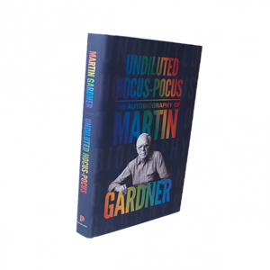 Undiluted Hocus-Pocus: The Autobiography of Martin Gardner - Book
