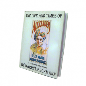 The Life and Times of Alexander (Dr. Q) - Magic Mentalism Book