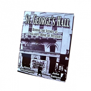 St. George's Hall by Mike Caveney - Magic Magician History Book