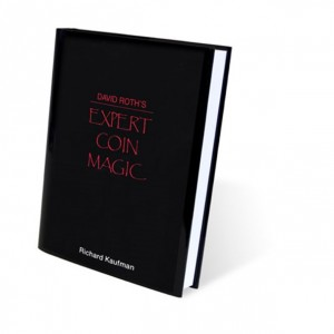 David Roth's Expert Coin Magic by Richard Kaufman- Book